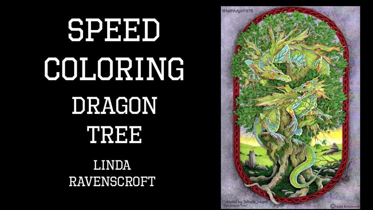 Speed Coloring | The Dragon Tree Linda Ravenscroft - YouTube