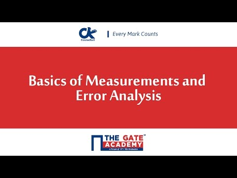 Basics of Measurements and Error Analysis
