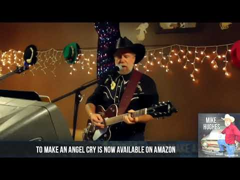 To Make An Angel Cry by Mike Hughes is Now Available!