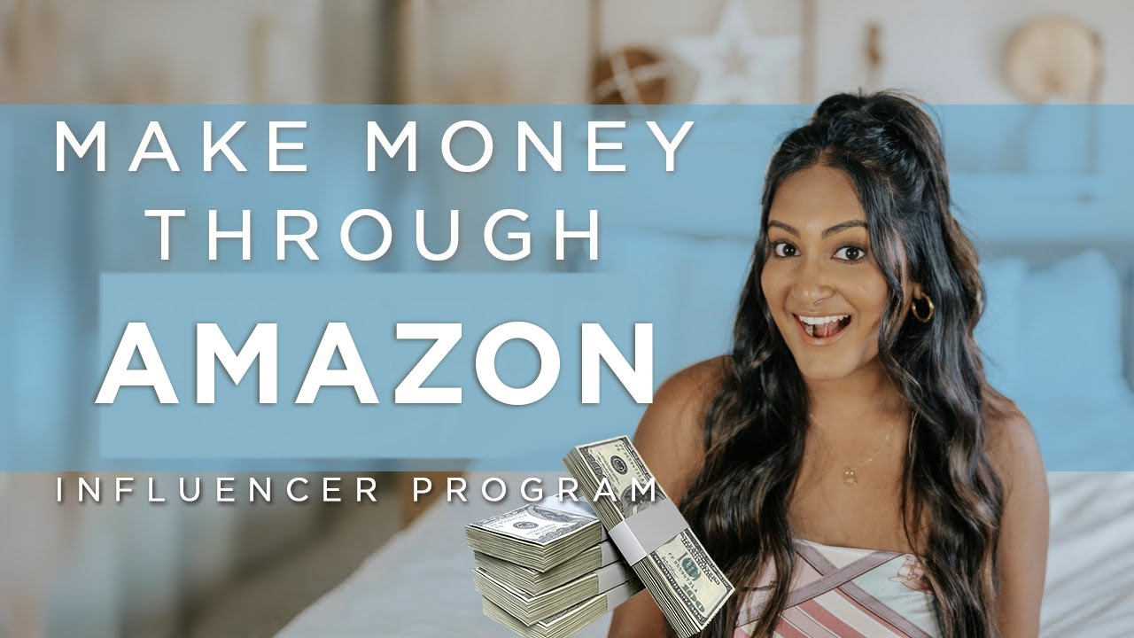 How YOU Can Make Money Promoting Your Favorite Amazon Products | Amazon Influencer Program