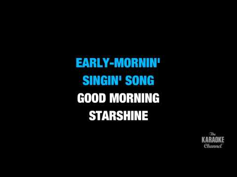 "Good Morning Starshine in the Style of ""Hair (Broadway Version)"" karaoke lyrics (no lead vocal)"