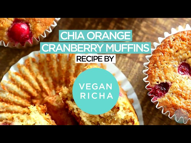 Orange Cranberry Chia Muffins | Vegan Richa