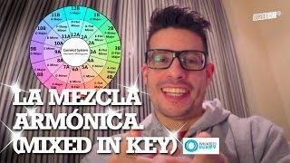 LA MEZCLA ARMÓNICA ¿Por qué sí y por qué no? (Mixed In Key)