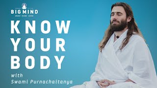 Know Your Body - Live Session with Swami Purnachaitanya