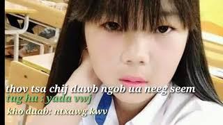 Thov tsa chij dawb ngob ua neeg seem/ cove_ntxawg kwv