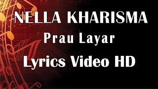 Nella Kharisma  Prau Layar Video Lyrics