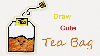 How to draw a cute Tea Bag | Step by step art for kids
