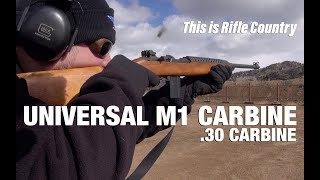Unviersal M1 Carbine .30 Carbine - This is Rifle Country S1 Ep12