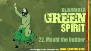 Dj Rambla & Mochi the Dubber
