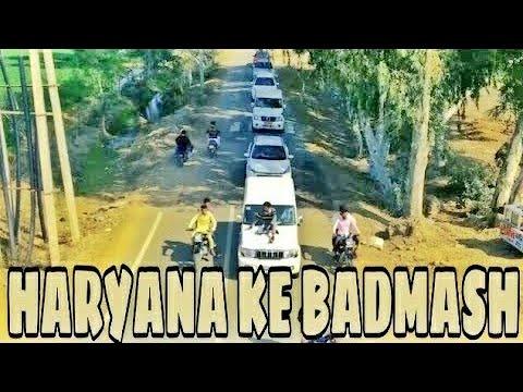 Haryana Ke Badmash   HR 22 WALE