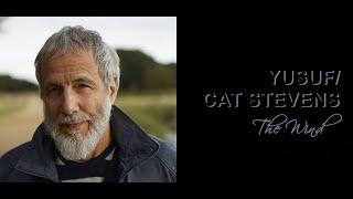 Yusuf/Cat Stevens 'The Wind' Indo Sub [Lirik Terjemahan Indonesia]