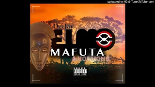 DJ Elmo - Mafuta (feat Holijone)