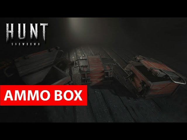 Ammo Box -  Hunt: Showdown  | носимая коробка с патронами и спецбоеприпасами