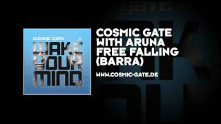 Cosmic Gate with Aruna - Free Falling (Barra)