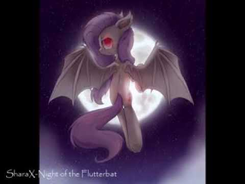 [Mlp Bats Song Remix] - Night of the Flutterbat
