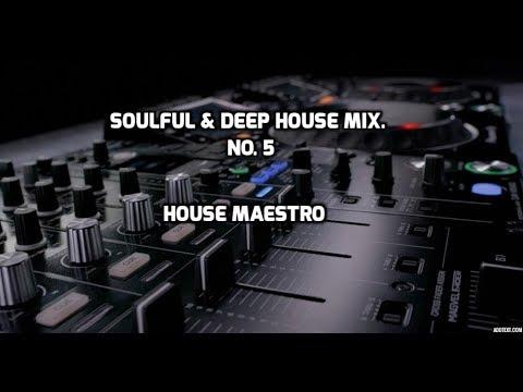 SOULFUL & DEEP HOUSE MIX   NO.5