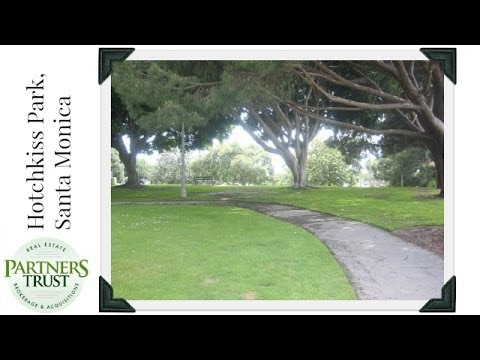Los Angeles Lifestyle: Hotchkiss Park, Santa Monica | Things to Do in LA | Partners Trust