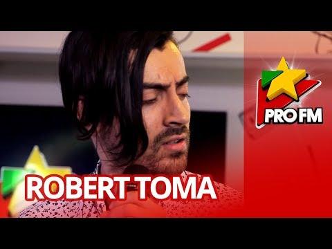 Robert Toma - Pana Vom Imbatrani   ProFM LIVE Session