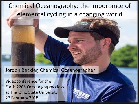 Chemical Oceanography: the importance of elemental cycling in a changing world (with Jordon Beckler)