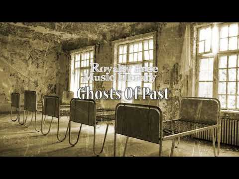 Ghosts of Past Background Music | Royalty Free Music Library