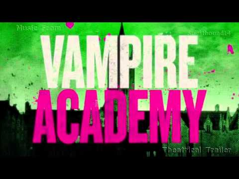 Gin Wigmore - Kill Of The Night (Vampire Academy Trailer)