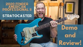 The 2020 Fender American Professional II Stratocaster...first reaction and review!