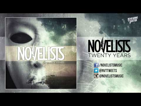Novelists - Twenty Years [HQ] 2013