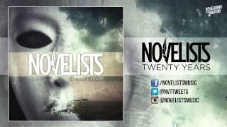 Novelists - Twenty Years [HQ] 2013