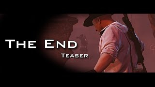 The End First Minute Teaser