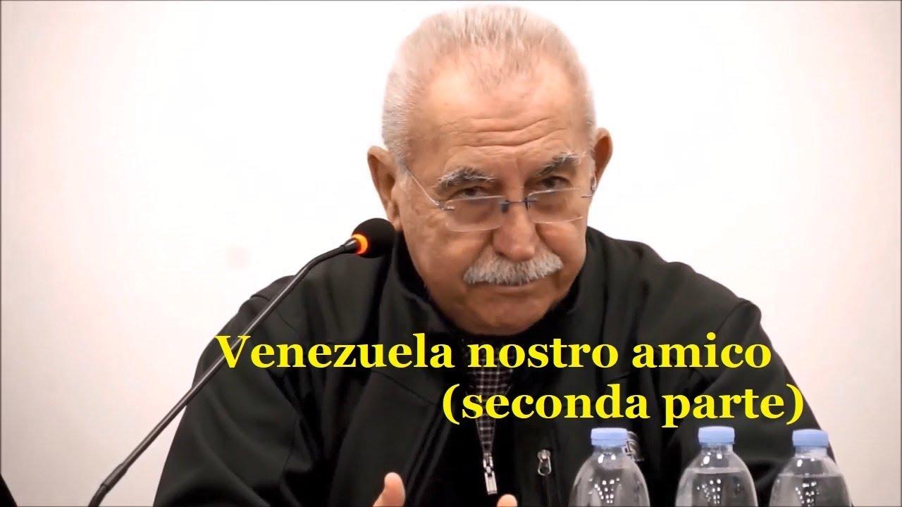 Venezuela nostro amico. Giulietto Chiesa  Seconda parte