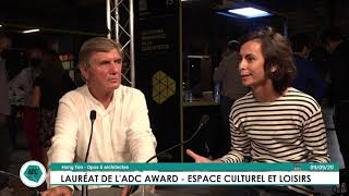 Lauréats des ADC AWARDS 2020 : interview de Bruno Decaris et Hung Ton, Opus 5 Architectes
