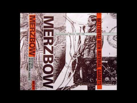 Merzbow – Batztoutai With Material Gadgets (De Composed Works 1985-86)
