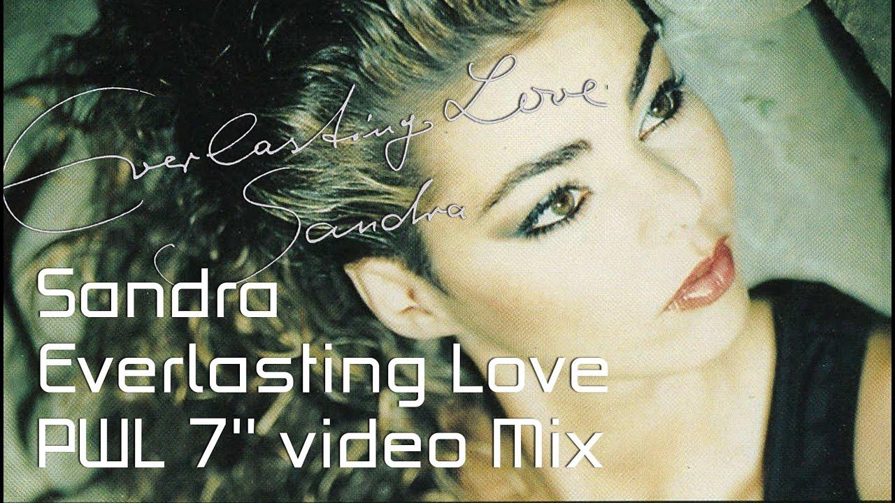 sandra everlasting love pwl 7 39 39 video mix youtube. Black Bedroom Furniture Sets. Home Design Ideas