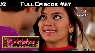 Beintehaa - Full Episode 57 - With English Subtitles