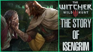 The Story of Isengrim - Witcher Character Lore - Witcher lore - Witcher 3 Lore