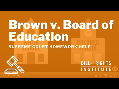 Brown v. Board of Education | Homework Help from the Bill of