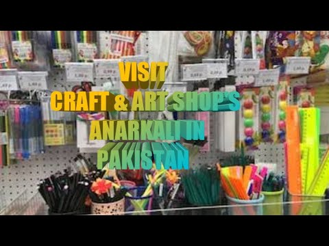 Anarkali Market  Lahore/Shopping for Art and Craft Materialپہلی بار لاہور انارکلی میں شاپنگ کریں