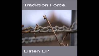 Download T3K-EXT034: Tracktion Force feat. Kaiza -