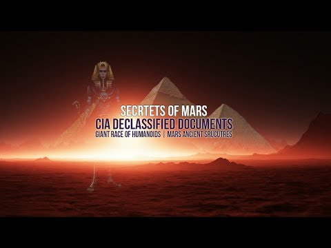 Secrets Of Mars | CIA Declassified Documents | Giant Race Of Humanoids | Mars Ancient Strucutres
