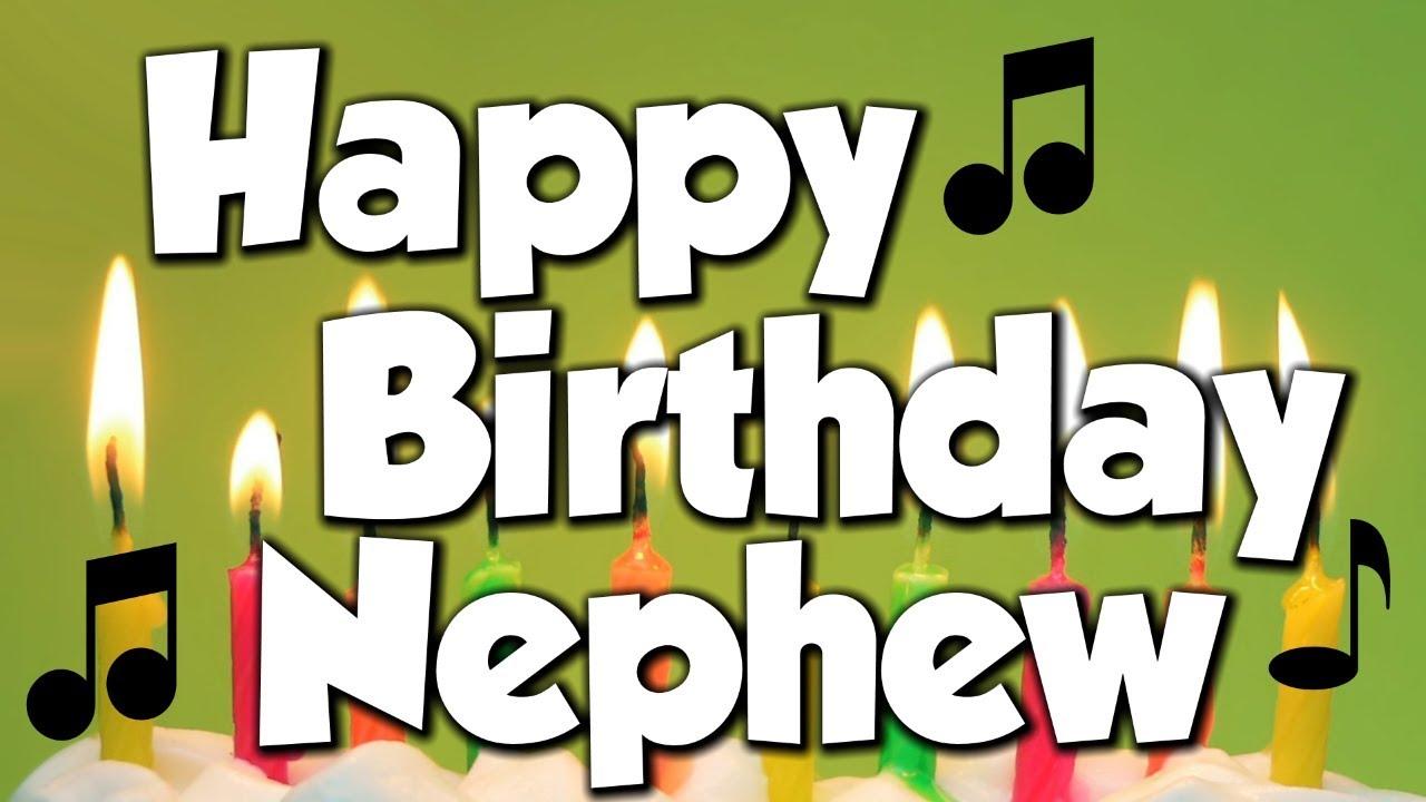 Happy Birthday Nephew A Happy Birthday Song Youtube