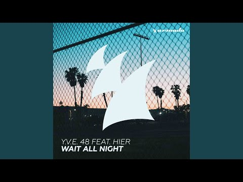 Wait All Night (Extended Mix)