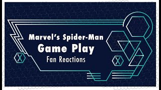 Fans React to Marvel's Spider-Man (PS4) Gameplay | Marvel @ E3 2018