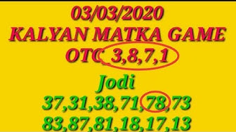 (78 success OTC also success) Kalyan matka 03-03-2020 | Single Fix jodi ka otc . Kalyan matka s,