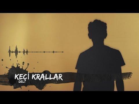 Keçi Krallar - Deli (Müzik Klibi)