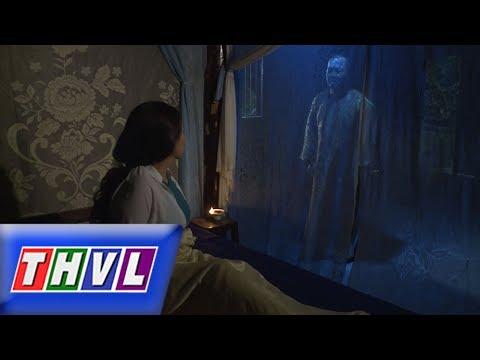 THVL | Chuyện xưa tích cũ – Tập 36[4]: Đỗ Tư báo mộng cho vợ tìm Trần Phi để đưa xác ông về