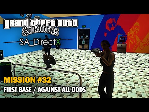 GTA SA (DirectX 2.0 Mod) - Mission #32: First Base/Against All Odds (1080p Redux)