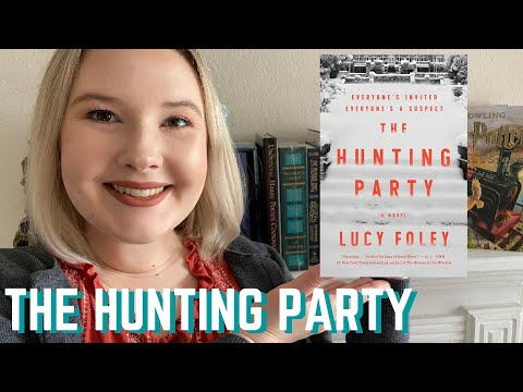 The Hunting Party By Lucy Foley- Book Review And Book Chat