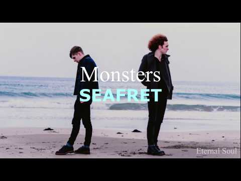 Seafret - Monsters // Letra Español - Inglés
