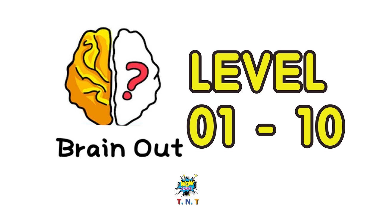 Brain Out Can You Pass It Walkthrough Level 1 Level10 With Answer Brain Game Youtube