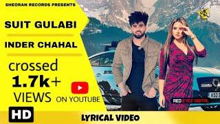 Suit Gulabi : Inder Chahal (Lyrical) Punjabi Song   Sheoran Records